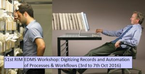 EDMS Workshop: Digitizing Records and Automation of Processes & Workflows from the 3rd to 7th October 2016