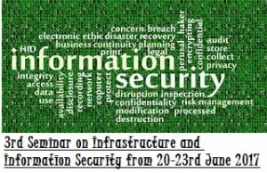 3rd Seminar on Infrastructure and Information Security from 20-23rd June 2017