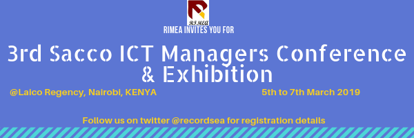 3rd Sacco ICT Managers Conference & Exhibition- March 2019