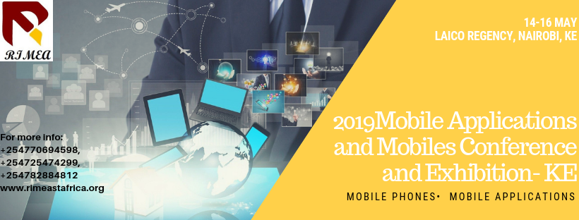 2019 Mobile Applications and Mobiles Conference and Exhibition- KE