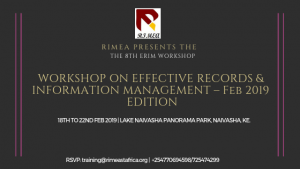 8th ERIM Workshop: WORKSHOP ON EFFECTIVE RECORDS & INFORMATION MANAGEMENT – Feb 2019 EDITION