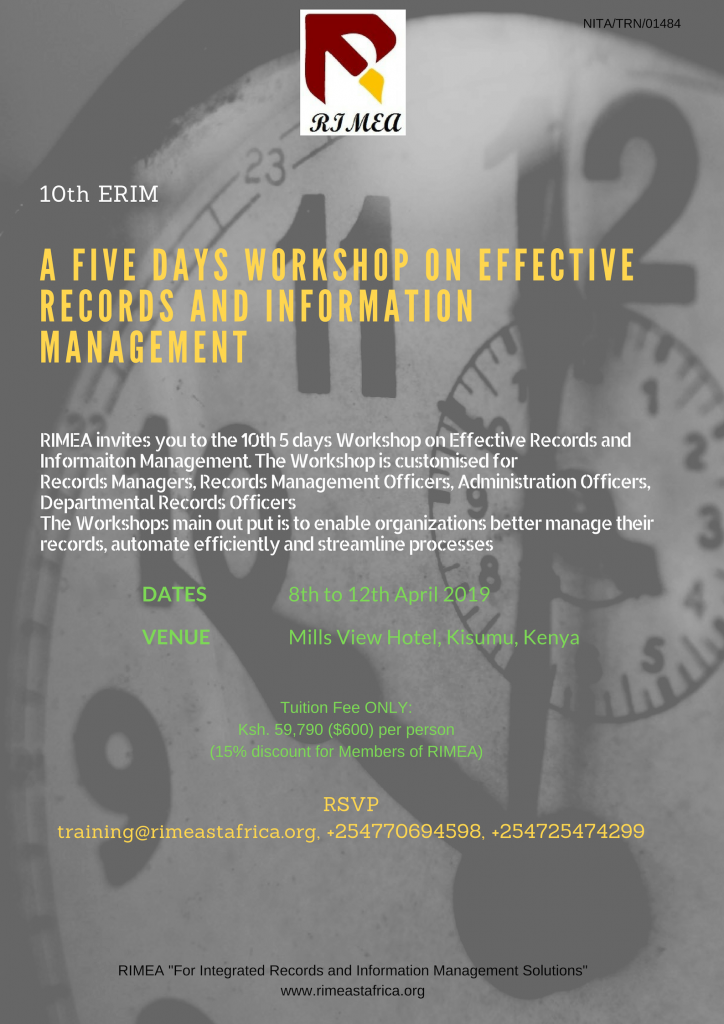 10th Effective Records and Information Management Workshop, 8th to 12th April at MIlls View, Kisumu, Kenya