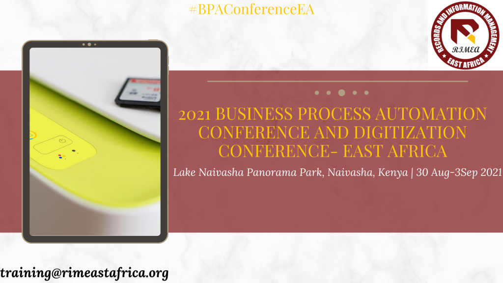 2021 Business Process Automation conference and DIGITIZATION CONFERENCE- East Africa